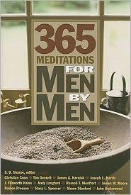 365 Meditations for Men by Men - J. Ellsworth Kalas, Joseph Harris, James A. Harnish, Andy Langford, John Underwood, Ramon Presson, Shane Stanford, Russell T. Mo