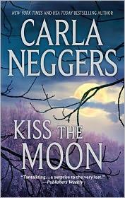 Kiss the Moon - Carla Neggers