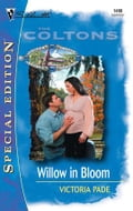 Willow in Bloom - Victoria Pade