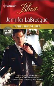 In the Line of Fire (Harlequin Blaze #598) - Jennifer Labrecque