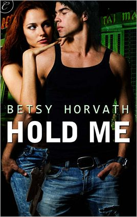 Hold Me - Betsy Horvath