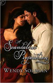 A Scandalous Proposition - Wendy Soliman