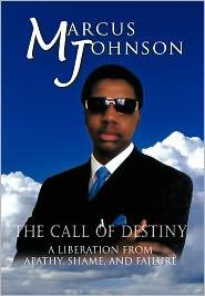 The Call Of Destiny - Marcus Johnson