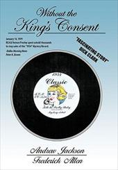 Without the King's Consent: Tell Me Pretty Baby - Jackson, Andrew / Allen, Frederick