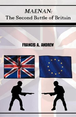 Maenan: The Second Battle of Britain. - Andrew, Francis A.