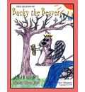 The Legend of Bucky the Beaver - Earl Bennett