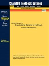 Studyguide for Organizational Behavior by Hellriegel & Solocum, ISBN 9780324156843 - Hellriegel and Solocum, And Solocum / Cram101 Textbook Reviews / Cram101 Textbook Reviews