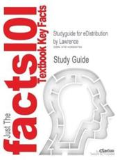 Studyguide for Edistribution by Lawrence, ISBN 9780324121711 - And Jennings and Reynolds Lawrence and Jennings and Reynolds, Cram101 Textbook Reviews, Cram101 Textbook Reviews