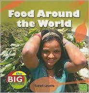 Food Around the World - Sarah Levete
