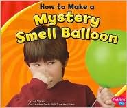 How to Make a Mystery Smell Balloon - Lori Shores