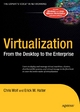 Virtualization - Chris Wolf;  Erick M. Halter
