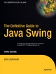 The Definitive Guide to Java Swing - John Zukowski