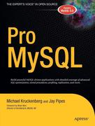 Jay Pipes;Michael Kruckenberg: Pro MySQL