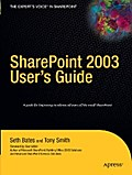 SharePoint 2003 User`s Guide - Seth Bates