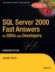 SQL Server 2000 Fast Answers for DBAs and Developers, Signature Edition - Joseph Sack