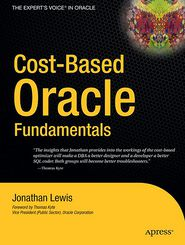 Cost-Based Oracle Fundamentals - Jonathan Lewis, Thomas Kyte