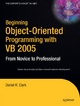 Beginning Object-Oriented Programming with VB 2005 - Dan Clark