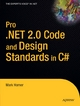 Pro .NET 2.0 Code and Design Standards in C# - Mark Horner