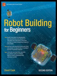 Robot Building for Beginners - David Cook