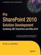 Ed Hild;Chad Wach: Pro SharePoint 2010 Solution Development