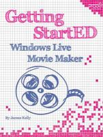 Getting StartED with Windows Live Movie Maker