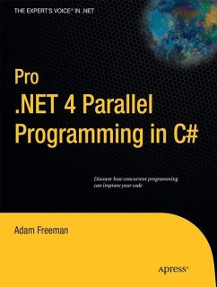 Pro .NET 4 Parallel Programming in C# - Freeman, Adam