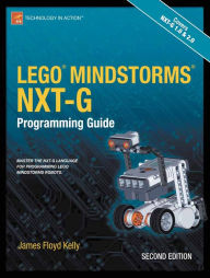 LEGO MINDSTORMS NXT-G Programming Guide - James Floyd Kelly