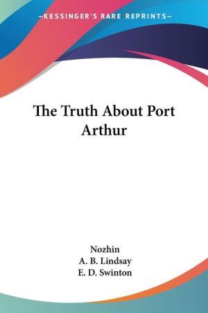 Truth about Port Arthur