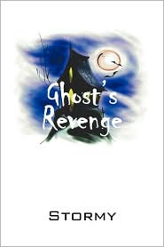 Ghost's Revenge - Stormy