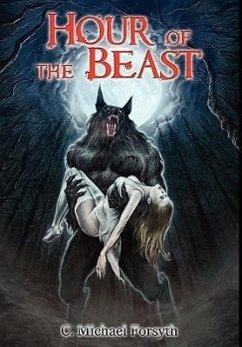 Hour of the Beast - Forsyth, Michael C.
