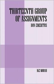 Thirteenth Group Of Assignments - Don Emeritus - Ike Morah
