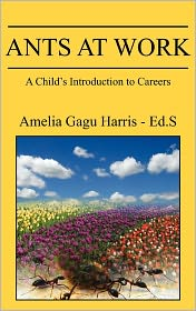 Ants at Work: A Child's Introduction to Careers