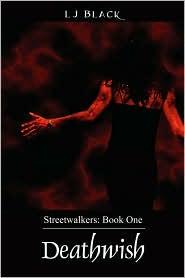 Deathwish - Streetwalkers - Lj Black