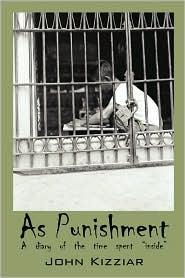 As Punishment - John Kizziar