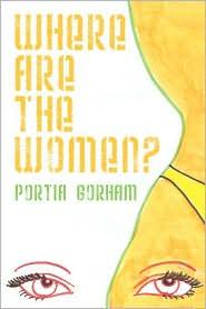 Where Are The Women - Portia Gorham