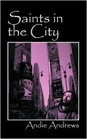 Saints In The City - Andie Andrews