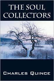 The Soul Collectors - Charles Quince