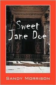 Sweet Jane Doe - Sandy Morrison