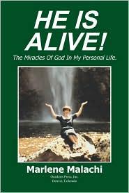 He Is Alive! - Marlene Malachi