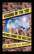 Visions of the Top- Views from the Bottom