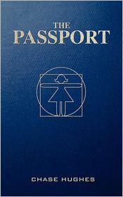 The Passport - Chase Hughes