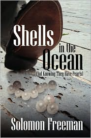 Shells In The Ocean (Not Knowing They Have Pearls) - Solomon Freeman