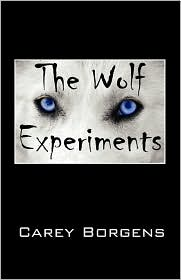 The Wolf Experiments