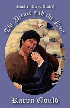 The Pirate and the Nun: The Southern Series - Gould, Karon