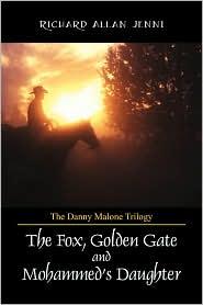 The Danny Malone Trilogy - Richard Allan Jenni