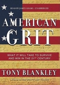 American Grit: What It Will Take to Survive and Win in the 21st Century - Blankley, Tony
