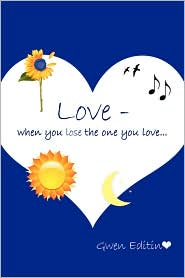 Love -: When you lose the one you Love...