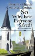 There Is a Church on Every Corner, So Why Isn't Everyone Saved?