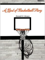 A Best of Basketball Story