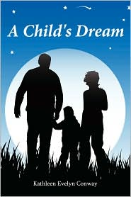 A Child'S Dream - Kathleen Evelyn Conway